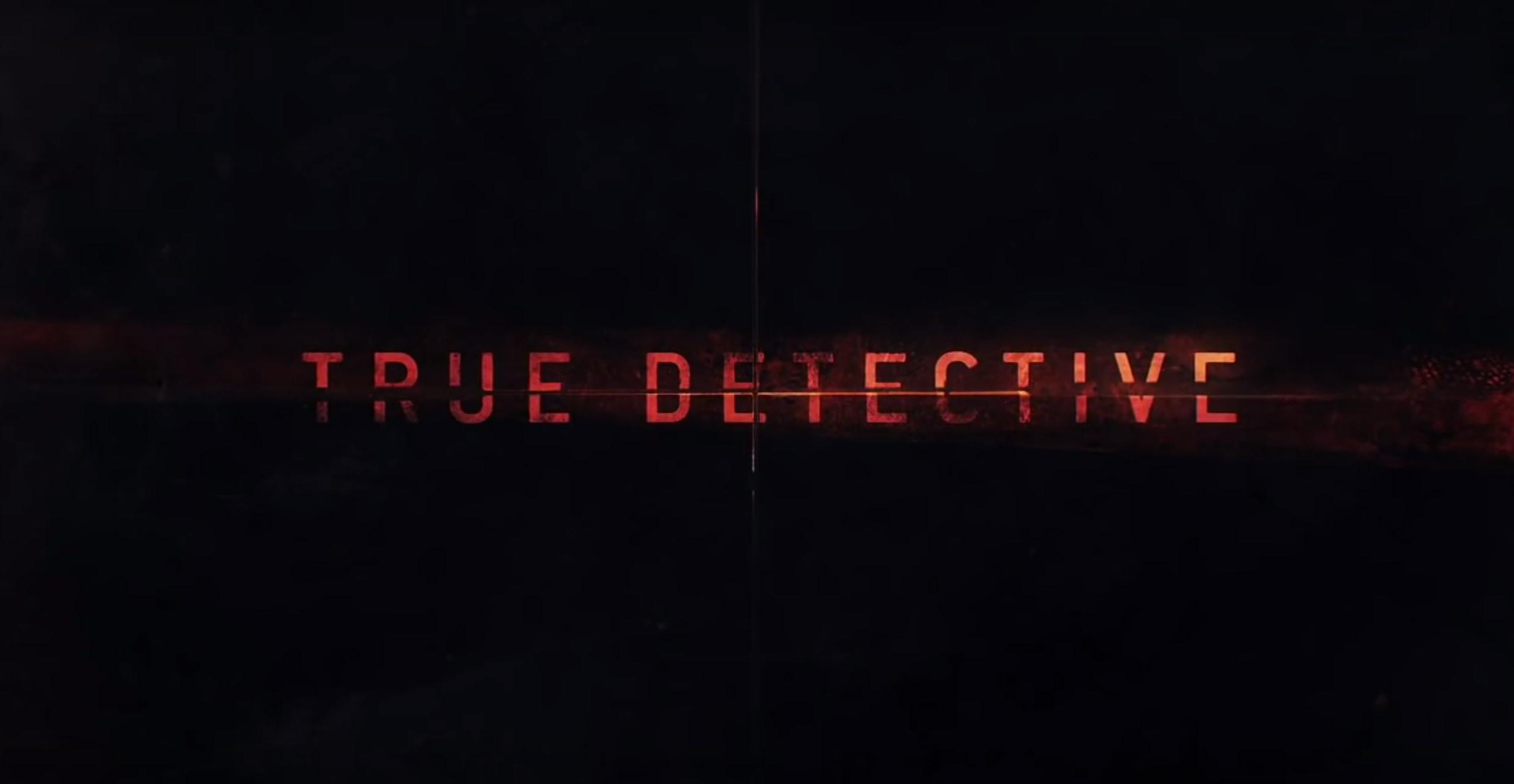 Une saison 3 pour True Detective