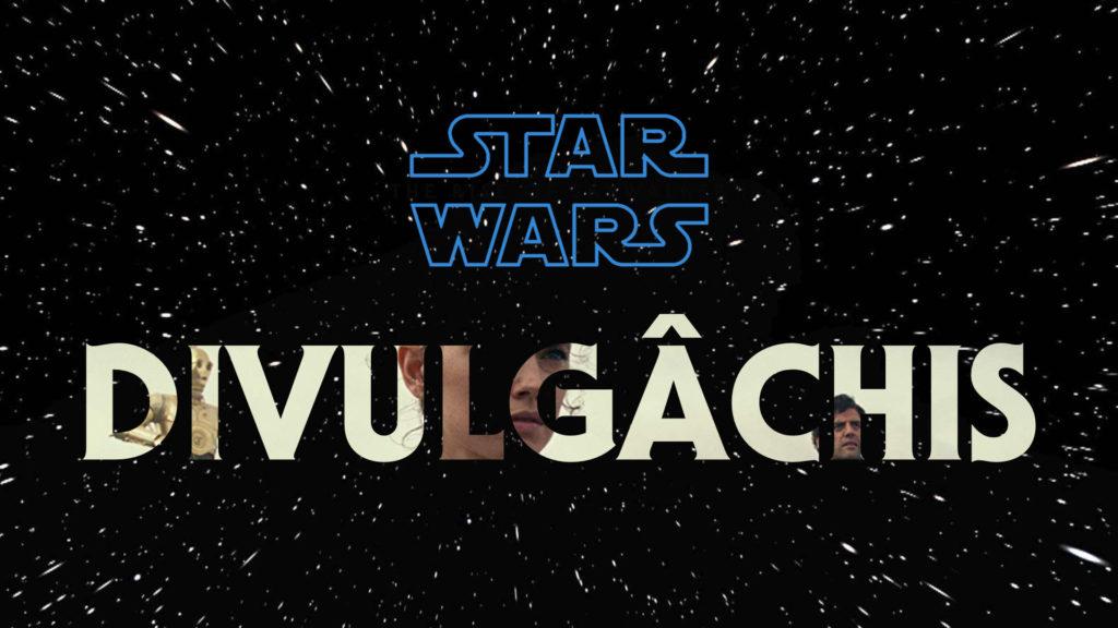 divulgachis star wars