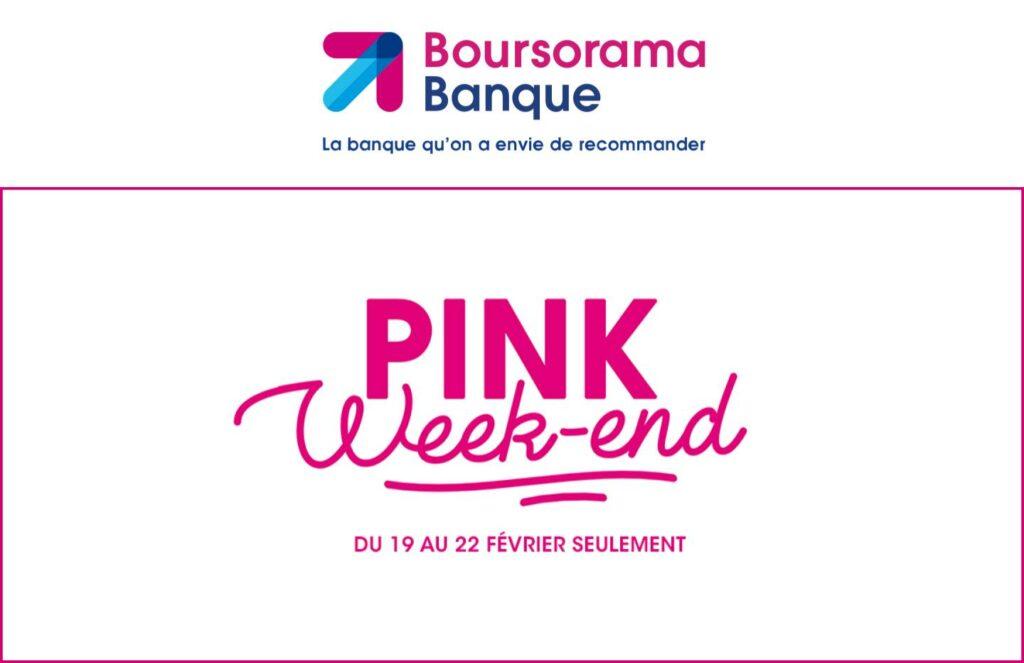 Actualités - 2021 Le Pink Week-End est de retour chez Boursorama, avec 130 € de prime à la clé
